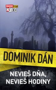 Dominik Dán - Nevieš dňa, nevieš hodiny kniha
